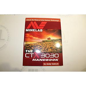 The Minelab CTX 3030 handbook by Andy Sabisch