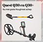 Quest Q30 met draadloze hoofdtelefoon en gratis Roughnek schep